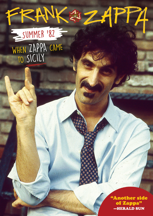Frank Zappa — Summer of '82 - When Zappa Came to Sicily