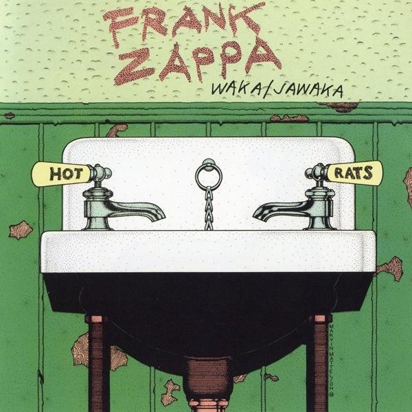 Frank Zappa — Waka / Jawaka - Hot Rats