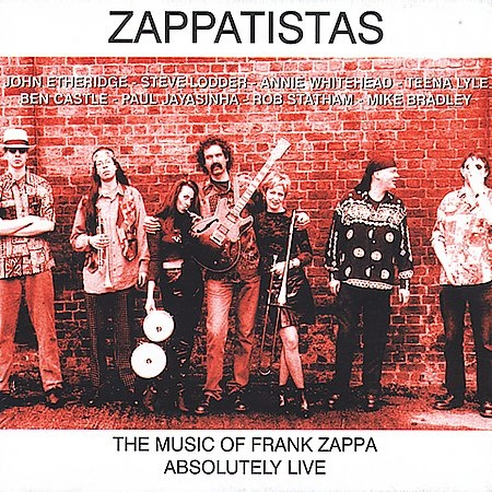 Zappatistas — Absolutely Live