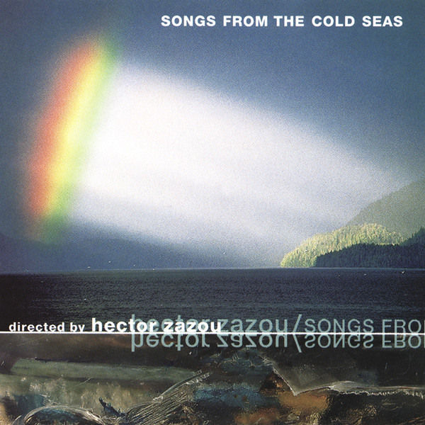 Hector Zazou — Songs from the Cold Seas