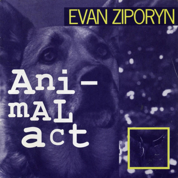 Evan Ziporyn — Animal Act