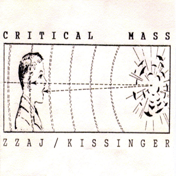 Zzaj / Kissinger — Critical Mass